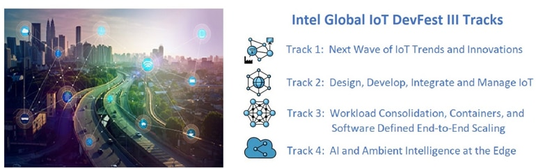 Intel Global I O T DevFest Tracks