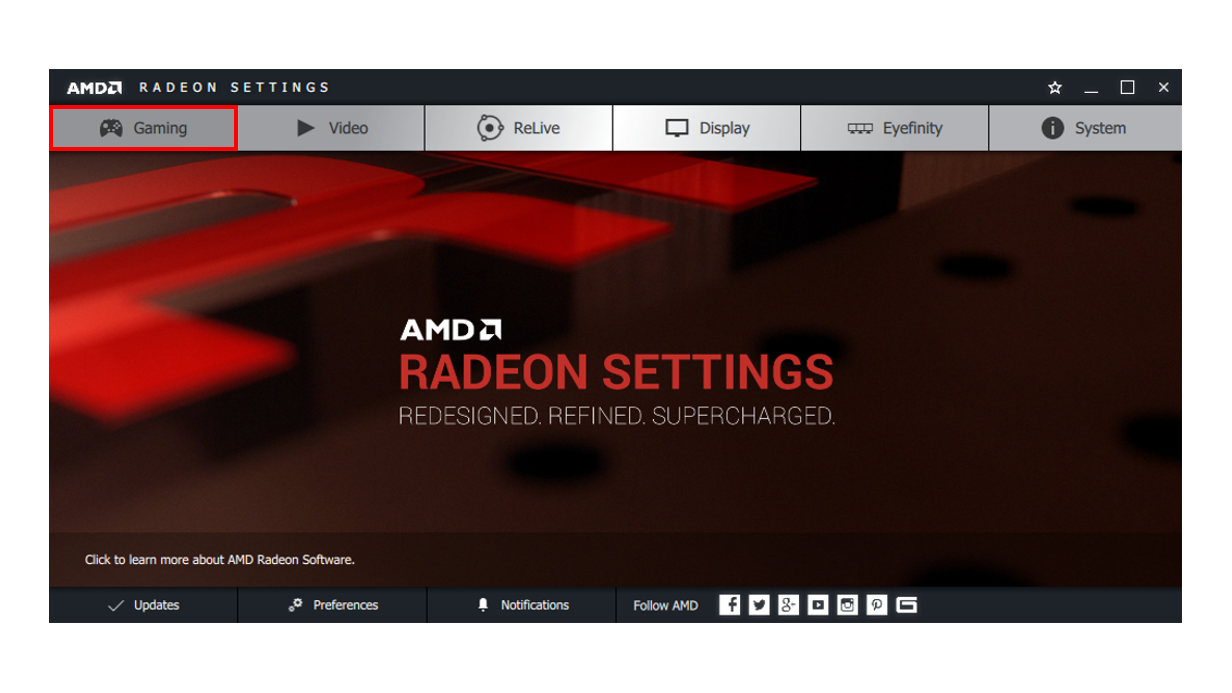 How to Configure AMD Radeon™ Settings to Get an Optimal