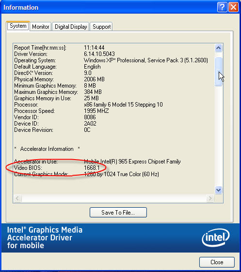 The Video BIOS as shown in the Intel® Graphics Media Accelerator Driver