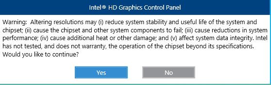 Disclaimer Warning Message in the Intel® HD Graphics Control Panel
