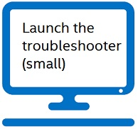 Launch the troubleshooter (small)