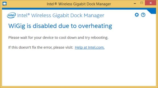 """Screenshot of """"Intel® WiGig is disabled due to overheating"""" error"""