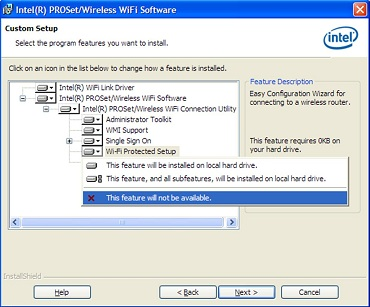 """Screenshot of the Intel(r) PROset/Wireless WiFi Software Custom Setup window highlighting the """"X This feature will not be available"""" selection"""