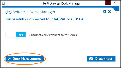 "Screenshot of Intel® wireless Dock manager with ""Dock management"" button highlighted"