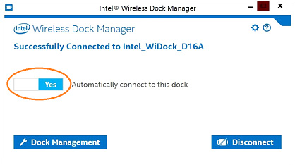 "Screenshot of the Intel® Wireless Dock Manager with the ""Automatically connect to this dock"" slider highlighted"