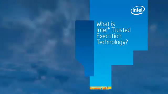 What is Intel® Trusted Execution Technology?