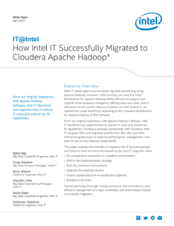 Hadoop Migration Success Story: How Intel IT Moved to Cloudera