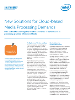 New Solutions for Cloud-Based Media Processing Demands