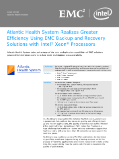 Atlantic Health System Realizes Greater Efficiency Using EMC Backup and Recovery Solutions with Intel® Xeon® Processors