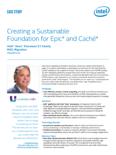 Case Study: Cutting Epic and Caché* TCO at University Health