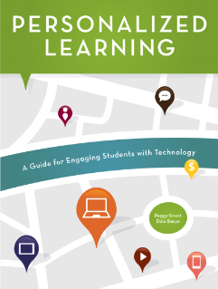 Personalized Learning: A Guide for Engaging Students with Technology