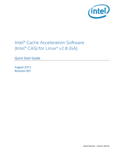Intel® Cache Acceleration Software for Linux* Quick Start Guide