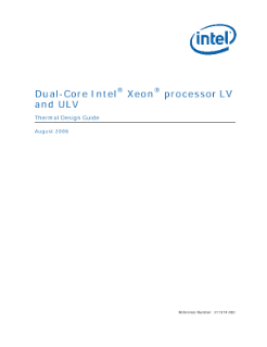Dual-Core Intel® Xeon® Processor LV and ULV Thermal Design Guide