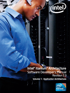 Intel® Itanium® Architecture Software Developers Manual, Volume 1