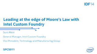 Leading at the Edge of Moore's Law with Intel Custom Foundry