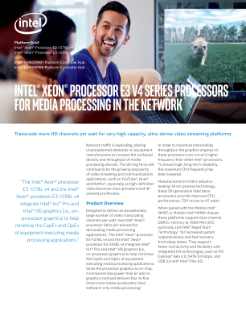 Intel® Xeon® Processor E3 v4 Series for Media Processing Brief