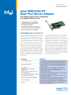 Intel® PRO/1000 PT Dual Port Server Adapter Product Brief