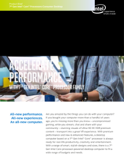 Product Brief: 7th Gen Intel® Core™ Desktop Processors