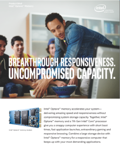 Product Brief: Intel® Optane™ Memory—Breakthrough Responsiveness