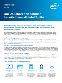 Intel® Unite™ Solution: One Collaboration Solution to Unite Them All