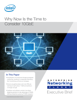 Why Now Is the Time to Consider 10 Gigabit Ethernet
