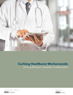 Curbing Healthcare Workarounds for Coworker Collaboration Report