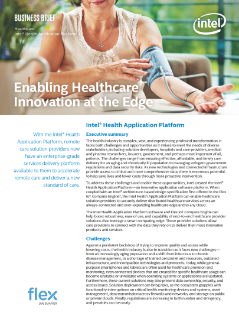 Intel and Flex – Enabling Healthcare Innovation at the Edge