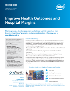 Oneview Healthcare* Improves Health Outcomes and Hospital Margins