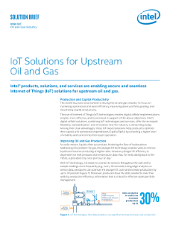 Intel® IoT Platform Provides Solutions for Upstream Oil and Gas