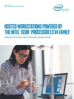 Hosted Workstations with the Intel® Xeon® Processor E3 V4 Family