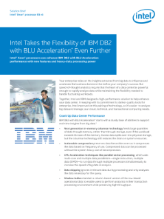 Intel® Xeon® Processors Enhance IBM DB2 with BLU Acceleration*