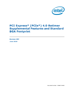 PCI Express* 4.0 Retimer Supplemental Features and Standard BGA Footprint