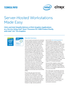 Server-Hosted Workstations Made Easy with Citrix and Intel