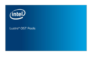 Lustre* OST Pools Overview