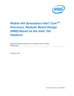 Mobile 4th Generation Intel® Core™ Processor—Modular Board Design (MBD) based on the Intel® ISX Platform: White Paper