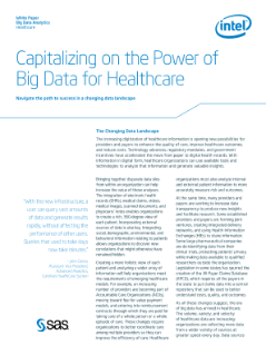 Leverage Healthcare Big Data for a Better Care Environment