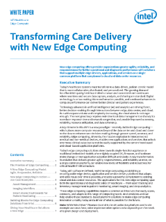 Transforming Care Delivery with New Edge Computing