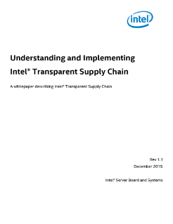 Understanding and Implementing Intel® Transparent Supply Chain