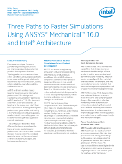 Faster Simulations with Intel and ANSYS Mechanical* 16.0