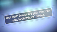 UltraViolet* Movies Available with Intel® Insider™