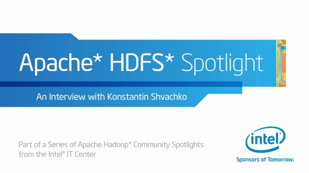 Apache HDFS* Podcast