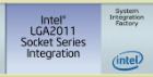 Intel® LGA2011 Socket: System Integration Factory