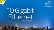 The Time is Now for 10 Gigabit Intel® Ethernet