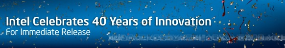 Intel Celebrates 40 Years of Innovation
