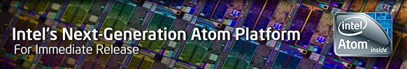 Intel Announces Next-Generation Atom Platform