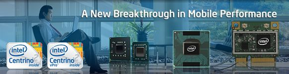 Intel® Centrino® 2 Processor Technology
