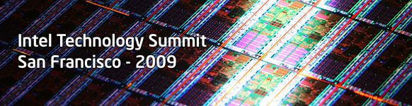 Intel Technology Summit 2009