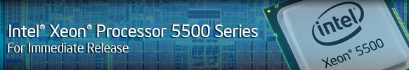 Internet: Meet Your New Processor - Intel® Xeon® Processor 5500 series